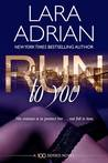 Run to You (100 Series Standalone, #1)