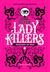 Lady Killers by Tori Telfer