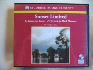 Sunset Limited by James Lee Burke Unabridged CD Audiobook (The Dave Robicheaux Mystery Series, Book