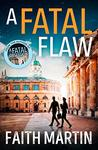 A Fatal Flaw (Ryder & Loveday Mystery #3)