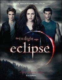 Eclipse. Il backstage del film