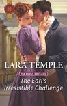 The Earl's Irresistible Challenge by Lara Temple