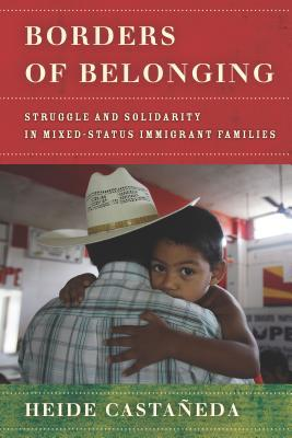 United Home, Divided Lives: Mixed-Status Families at the Border
