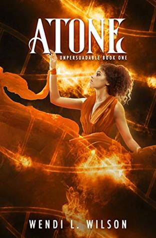 Atone (Unpersuadable Book 1)