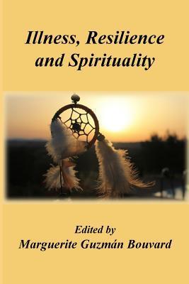 Illness, Resilience and Spirituality