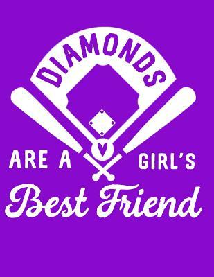 Diamonds Are a Girl's Best Friend: A Journal for Softball Players and Baseball Fans
