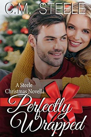 Perfectly Wrapped (A Steele Christmas Novella #2)