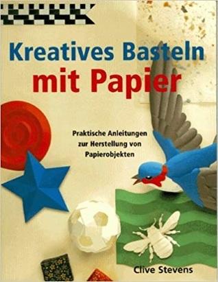 Kreatives Basteln mit Papier