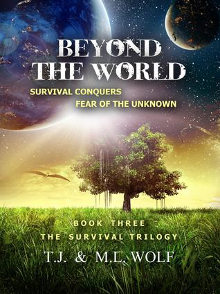 BEYOND THE WORLD (The Survival Trilogy, #3)