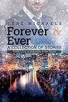 Forever & Ever: A Collection of Stories