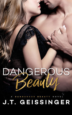 Review: Dangerous Beauty by J.T. Geissinger