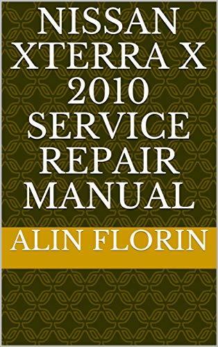 Nissan Xterra X 2010 Service Repair Manual