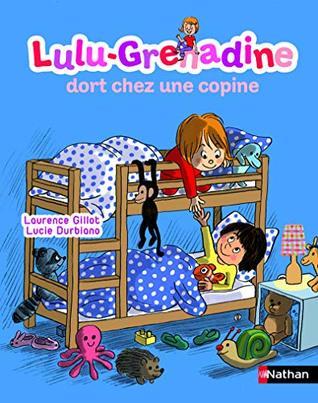 Lulu-Grenadine dort chez une copine - N° 12