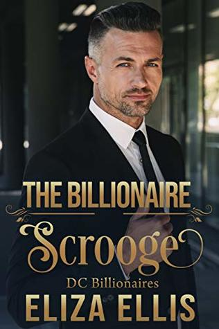 The Billionaire Scrooge