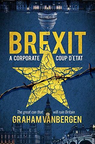 Brexit: A Corporate Coup D'Etat