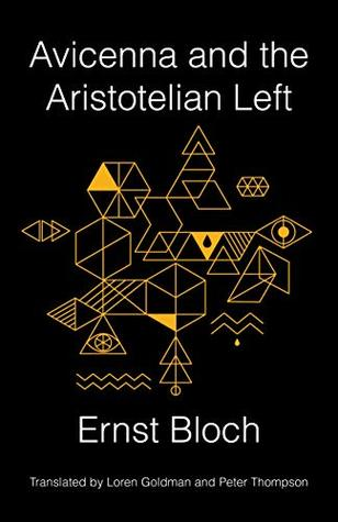 Avicenna and the Aristotelian Left (New Directions in Critical Theory)