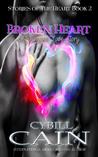 Broken Heart (Stories of the Heart Book 2)