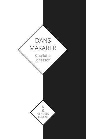 Dans makaber by Charlotta Jonasson