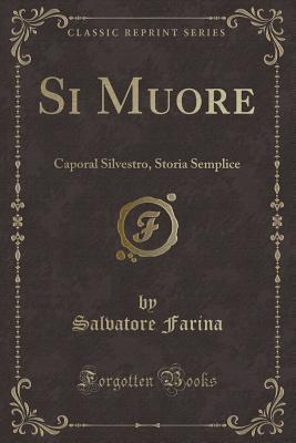 Si Muore: Caporal Silvestro, Storia Semplice