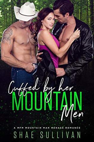 Cuffed by Her Mountain Men