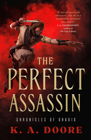 The Perfect Assassin (The Chronicles of Ghadid, #1)