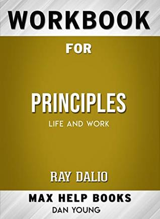 Workbook for Principles: Life and Work (Max-Help Books)