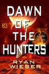 Dawn of the Hunters