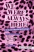We Were Always Here by Michael Lee Richardson