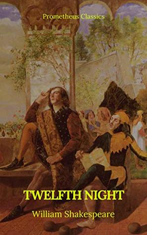 Twelfth Night (Prometheus Classics)