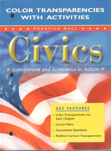 Civics: Government and Economics in Action Color Transparencies with Activities