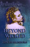 Beyond Wicked (Wicked #2)