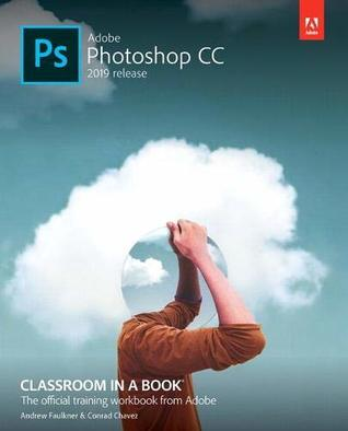 Adobe Photoshop Cc Classroom In A Book By Andrew Faulkner