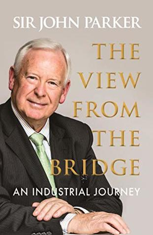 The View From The Bridge: An Industrial Journey