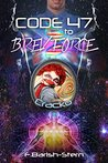 Code 47 to Brev Force by F. Barish-Stern