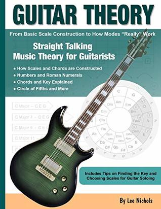 Guitar Theory: Straight Talking Music Theory for Guitarists