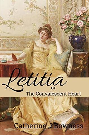 Letitia or The Convalescent Heart