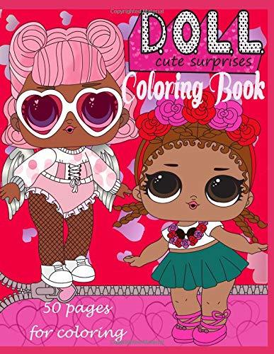 D.O.L.L. Cute surprises: Coloring book, 50 pages for coloring