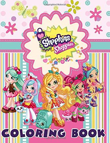 Shopkins Shoppies Coloring Book: For Kids, Candy and Sweet Dolls