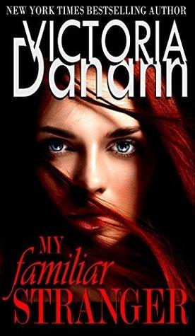 My Familiar Stranger by Victoria Danann