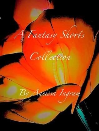 Telechargez Le Livre A Fantasy Shorts Collection Pdf