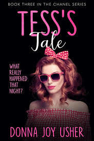 Tess's Tale (The Chanel Series Book 3)