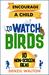 Encourage A Child To Watch Birds by Denzil Walton