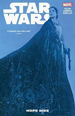Star Wars Vol. 9: Hope Dies (Star Wars (2015-))