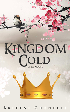 Kingdom Cold by Brittni Chenelle
