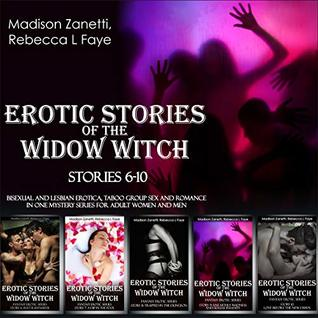 Erotic Stories Of The Widow Witch Stories 6 10 Bisexual And Lesbian Erotica