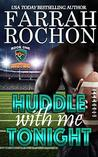 Huddle With Me To...