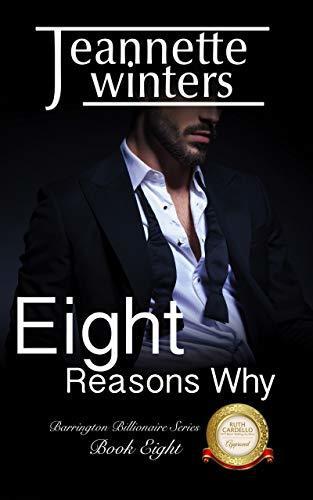 Eight Reasons Why (Barrington Billionaire's Series Book 8)