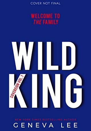Wild King (Sovereign Book 1)