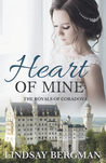 Heart of Mine (The Royals of Coradova, #1)