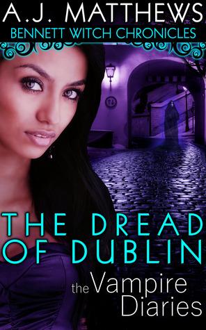 The Dread of Dublin